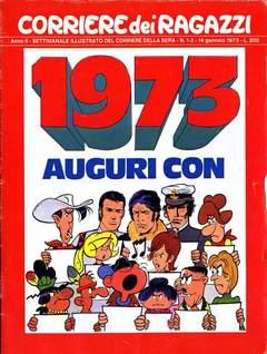 Copertina CORRIERE DEI RAGAZZI 1973 n.1 - NUMERO 1/2, CORRIERE DELLA SERA