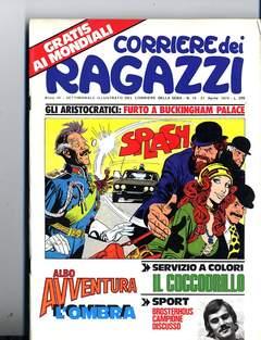 Copertina CORRIERE DEI RAGAZZI 1974 n.16 - CORRIERE DEI RAGAZZI 1974   16, CORRIERE DELLA SERA