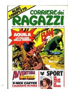 Copertina CORRIERE DEI RAGAZZI 1974 n.17 - CORRIERE DEI RAGAZZI 1974   17, CORRIERE DELLA SERA