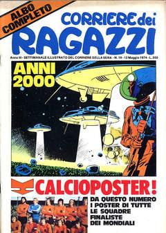 Copertina CORRIERE DEI RAGAZZI 1974 n.19 - CORRIERE DEI RAGAZZI 1974   19, CORRIERE DELLA SERA