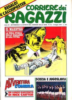 Copertina CORRIERE DEI RAGAZZI 1974 n.22 - CORRIERE DEI RAGAZZI 1974   22, CORRIERE DELLA SERA