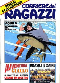 Copertina CORRIERE DEI RAGAZZI 1974 n.24 - CORRIERE DEI RAGAZZI 1974   24, CORRIERE DELLA SERA
