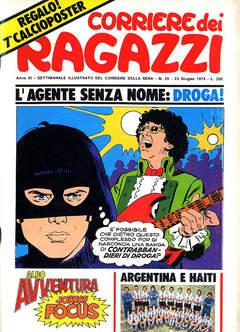 Copertina CORRIERE DEI RAGAZZI 1974 n.25 - CORRIERE DEI RAGAZZI 1974   25, CORRIERE DELLA SERA