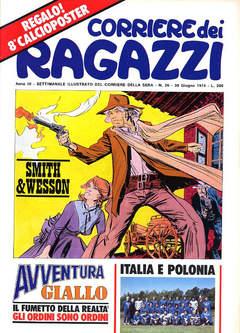 Copertina CORRIERE DEI RAGAZZI 1974 n.26 - CORRIERE DEI RAGAZZI 1974   26, CORRIERE DELLA SERA