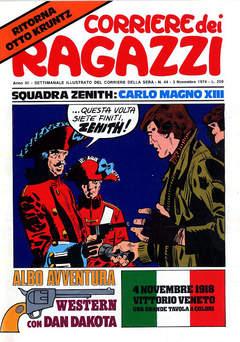 Copertina CORRIERE DEI RAGAZZI 1974 n.44 - CORRIERE DEI RAGAZZI 1974   44, CORRIERE DELLA SERA