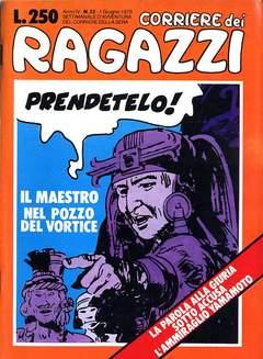 Copertina CORRIERE DEI RAGAZZI 1975 n.22 - CORRIERE DEI RAGAZZI 1975   22, CORRIERE DELLA SERA