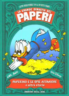 Copertina GRANDE DINASTIA DEI PAPERI n.2 - PAPERINO E LE SPIE ATOMICHE, CORRIERE DELLA SERA