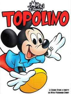 Copertina MITICI DISNEY n.1 - TOPOLINO, CORRIERE DELLA SERA