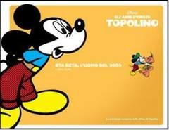 Copertina TOPOLINO, GLI ANNI D'ORO DI n.10 - Eta Beta, l'uomo del 2000, CORRIERE DELLA SERA