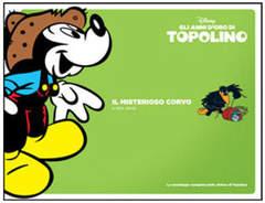Copertina TOPOLINO, GLI ANNI D'ORO DI n.6 - Il misterioso corvo, CORRIERE DELLA SERA