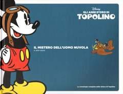 Copertina TOPOLINO, GLI ANNI D'ORO DI n.1 - Il mistero dell'Uomo Nuvola, CORRIERE DELLA SERA
