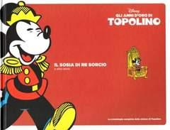 Copertina TOPOLINO, GLI ANNI D'ORO DI n.2 - Il sosia di Re Sorcio, CORRIERE DELLA SERA