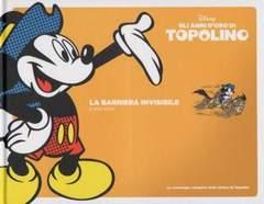 Copertina TOPOLINO, GLI ANNI D'ORO DI n.4 - La barriera invisibile, CORRIERE DELLA SERA