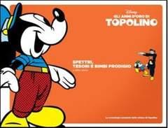 Copertina TOPOLINO, GLI ANNI D'ORO DI n.9 - Spettri, tesori e bimbi prodigio, CORRIERE DELLA SERA