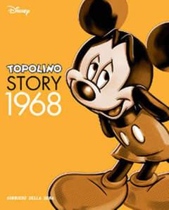Copertina TOPOLINO STORY n.20 - Topolino Story 1968, CORRIERE DELLA SERA