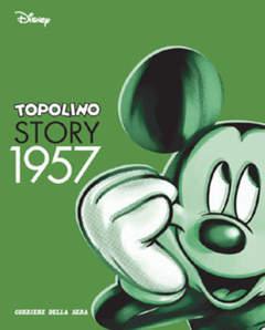 Copertina TOPOLINO STORY n.9 - Topolino Story 1957, CORRIERE DELLA SERA