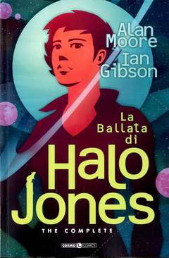 Copertina BALLATA DI HALO JONES n. - LA BALLATA DI HALO JONES, COSMO EDITORIALE