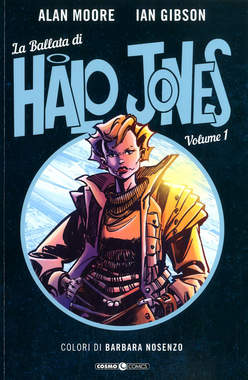 Copertina BALLATA DI HALO JONES (m3) n.1 - LA BALLATA DI HALO JONES, COSMO EDITORIALE