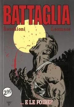 Copertina BATTAGLIA n.5 - E LE FOIBE?, COSMO EDITORIALE