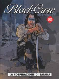Copertina BLACK CROW n.2 - LA COSPIRAZIONE DI SATANA, COSMO EDITORIALE