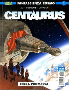 Copertina CENTAURUS n.1 - CENTAURUS - TERRA PROMESSA, COSMO EDITORIALE