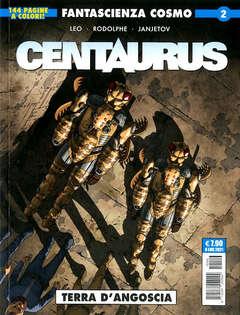 Copertina CENTAURUS n.2 - CENTAURUS 2 - COSMO SERIE BLU 106, COSMO EDITORIALE
