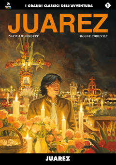 Copertina JUAREZ n. - JUAREZ, COSMO EDITORIALE