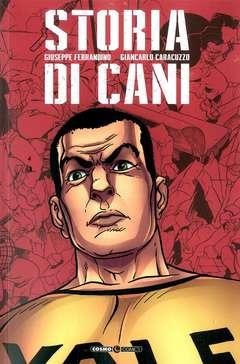 Copertina STORIA DI CANI n. - STORIA DI CANI, COSMO EDITORIALE