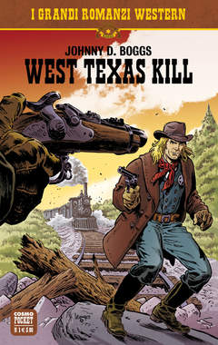 Copertina COSMO SERIE POCKET (m14) n.1 - WEST TEXAS KILL, COSMO EDITORIALE