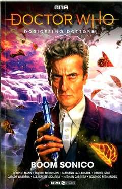 Copertina DOCTOR WHO n.1 - IL DODICESIMO DOTTORE: BOOM SONICO!, COSMO EDITORIALE