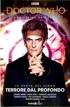 Copertina DOCTOR WHO n.3 - IL DODICESIMO DOTTORE: LE PROVE DEL TEMPO 1, COSMO EDITORIALE
