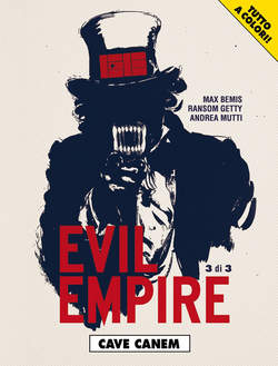 Copertina EVIL EMPIRE (m3) n.3 - CAVE CANEM, COSMO EDITORIALE