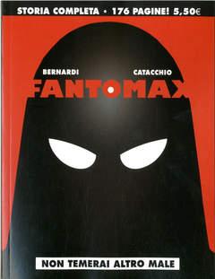 Copertina FANTOMAX n.1 - NON TEMERAI ALTRO MALE, COSMO EDITORIALE