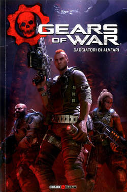 Copertina GEARS OF WAR n.2 - HIVEBUSTERS, COSMO EDITORIALE