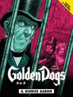 Copertina GOLDEN DOGS (m2) n.2 - IL GIUDICE AARON, COSMO EDITORIALE