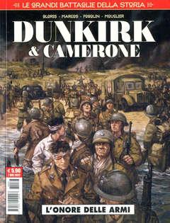 Copertina GRANDI BATTAGLIE DELLA STORIA n.3 - DUNKIRK & CAMERONE, COSMO EDITORIALE