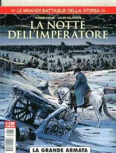 Copertina GRANDI BATTAGLIE DELLA STORIA n.2 - LA NOTTE DELL'IMPERATORE/LA GRANDE ARMATA, COSMO EDITORIALE