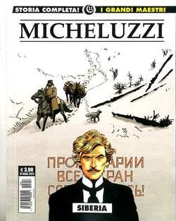 Copertina GRANDI MAESTRI n.11 - MICHELUZZI: SIBERIA, COSMO EDITORIALE