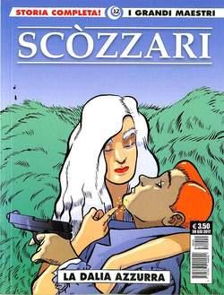 Copertina GRANDI MAESTRI n.12 - SCOZZARI: LA DALIA AZZURRA, COSMO EDITORIALE