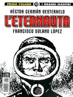 Copertina GRANDI MAESTRI n.56 - OESTERHELD/SOLANO LOPEZ 1 - L'ETERNAUTA 1a Parte, COSMO EDITORIALE