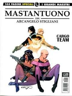 Copertina GRANDI MAESTRI SPECIAL n.8 - CORRADO MASTANTUONO: CARGO TEAM, COSMO EDITORIALE