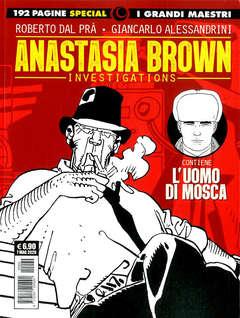 Copertina GRANDI MAESTRI SPECIAL n.1 - L'UOMO DI MOSCA/ANASTASIA BROWN, COSMO EDITORIALE