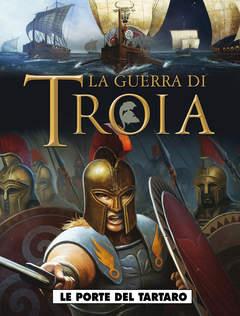 Copertina GUERRA DI TROIA (m2) n.2 - LE PORTA DEL TARTARO, COSMO EDITORIALE