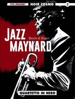 Copertina JAZZ MAYNARD n.2 - JAZZ MAYNARD, COSMO EDITORIALE