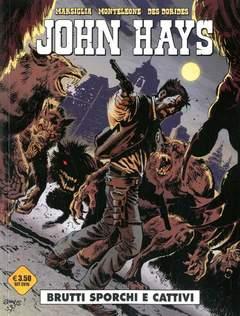 Copertina JOHN HAYS n. - BRUTTI, SPORCHI E CATTIVI, COSMO EDITORIALE