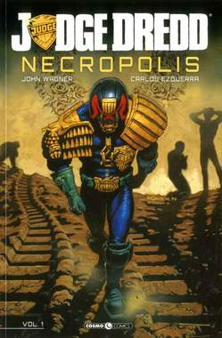 Copertina JUDGE DREDD NECROPOLIS n.1 - JUDGE DREDD NECROPOLIS, COSMO EDITORIALE