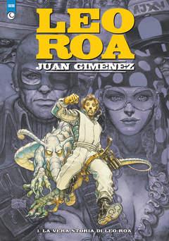 Copertina LEO ROA (m2) n.1 - LA VERA STORIA DI LEO ROA, COSMO EDITORIALE