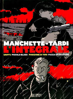 Copertina MANCHETTE-TARDI L'INTEGRALE m2 n.2 - GRIFFU/PICCOLO BLUES, COSMO EDITORIALE