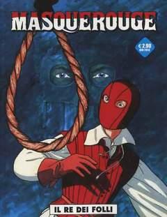 Copertina MASQUEROUGE n.3 - IL RE DEI FOLLI, COSMO EDITORIALE