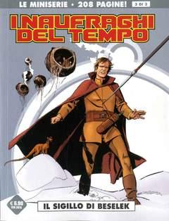 Copertina NAUFRAGHI DEL TEMPO n.3 - IL SIGILLO DI BESELEK, COSMO EDITORIALE